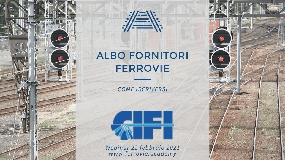 Albo Fornitori Ferrovie. Come iscriversi webinar CIF
