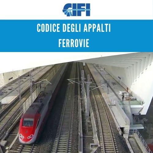 Codice degli appalti ferrovie - anteprima